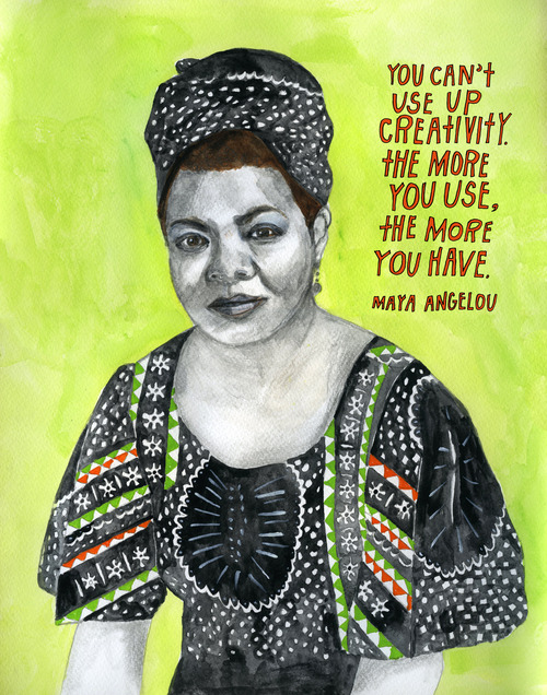 Creativity - Maya Angelou