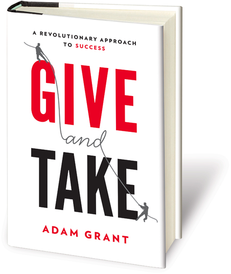 Adam Grant - Give and Take