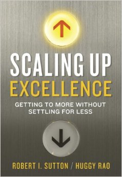 Robert Sutton - Scaling Up Excellence