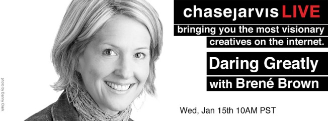 Daring Greatly with Brene' Brown | chasejarvisLIVE
